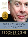 The First Billion Is the Hardest (MP3): Reflections on a Life of Comebacks and America&#39;s Energy Future